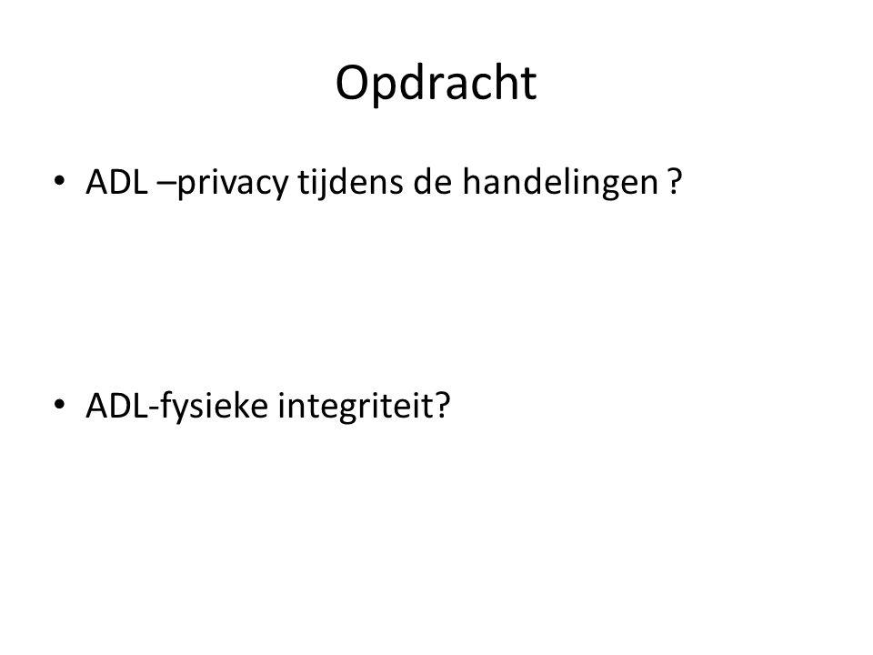 Opdracht ADL –privacy tijdens de handelingen