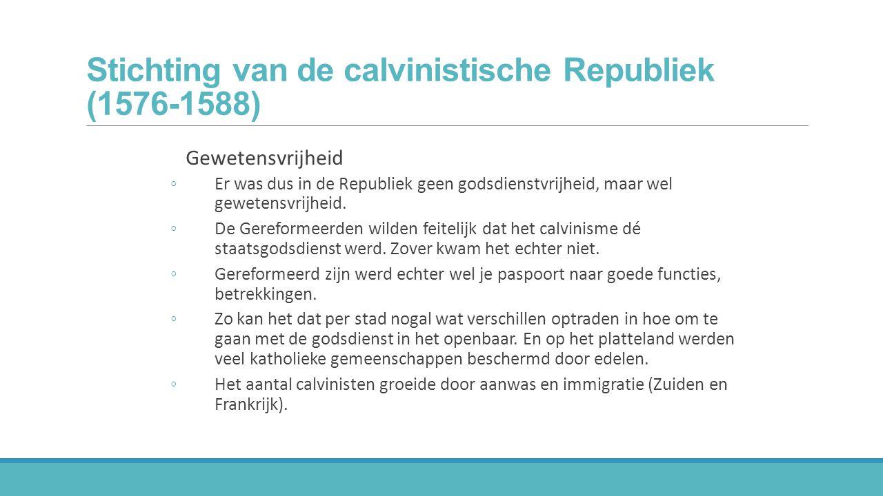 Stichting van de calvinistische Republiek (1576-1588)