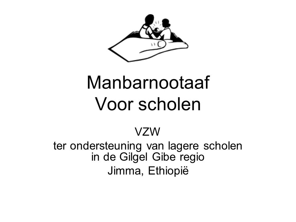 Manbarnootaaf Voor scholen