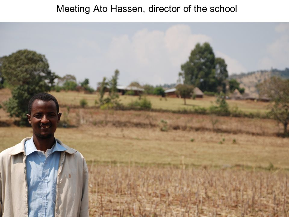 Meeting Ato Hassen, director of the school