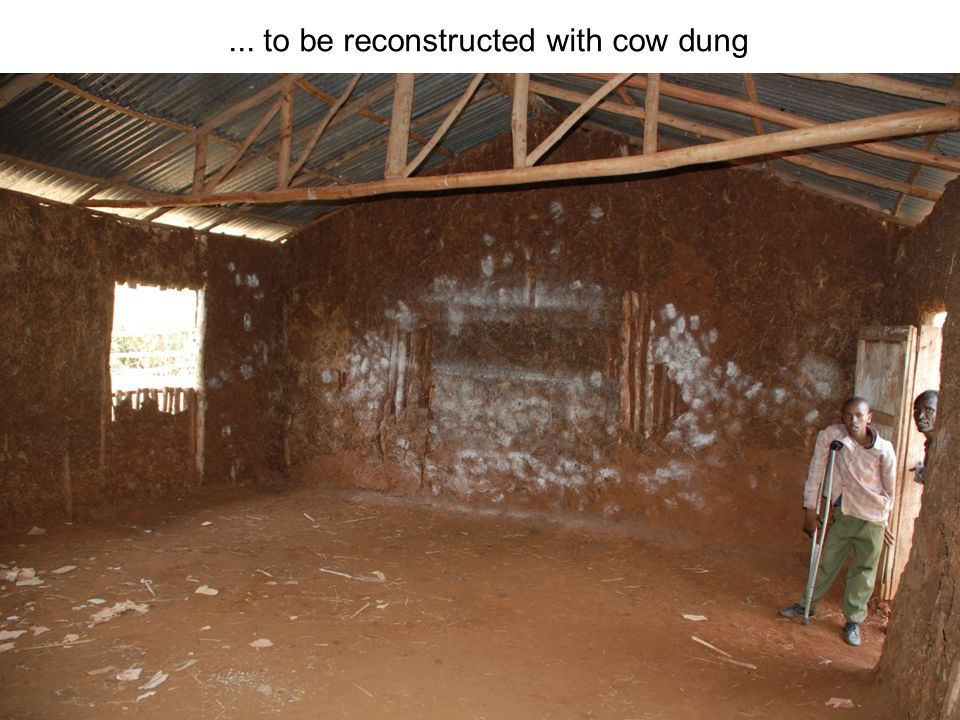 ... to be reconstructed with cow dung