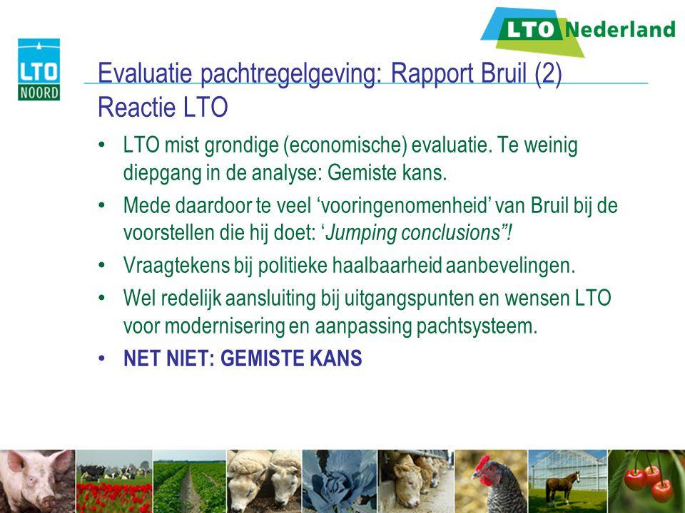 Evaluatie pachtregelgeving: Rapport Bruil (2) Reactie LTO