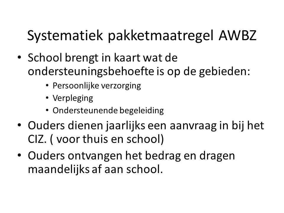 Systematiek pakketmaatregel AWBZ
