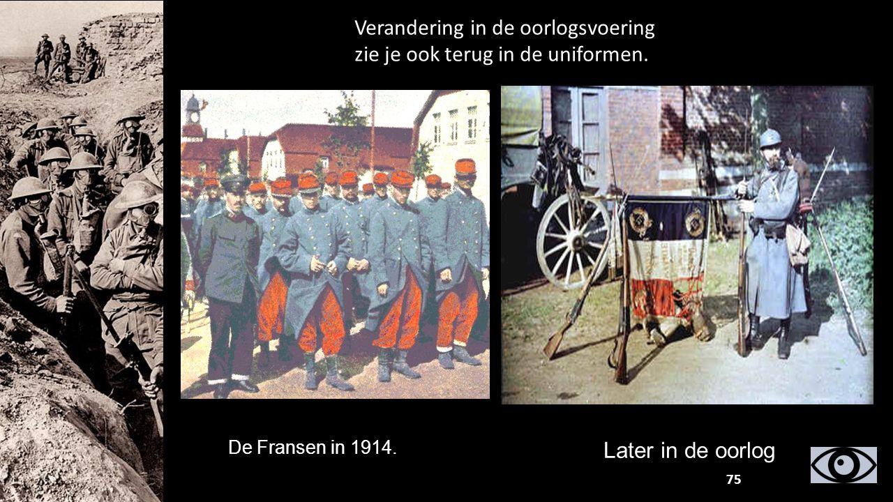 Verandering in de oorlogsvoering zie je ook terug in de uniformen.