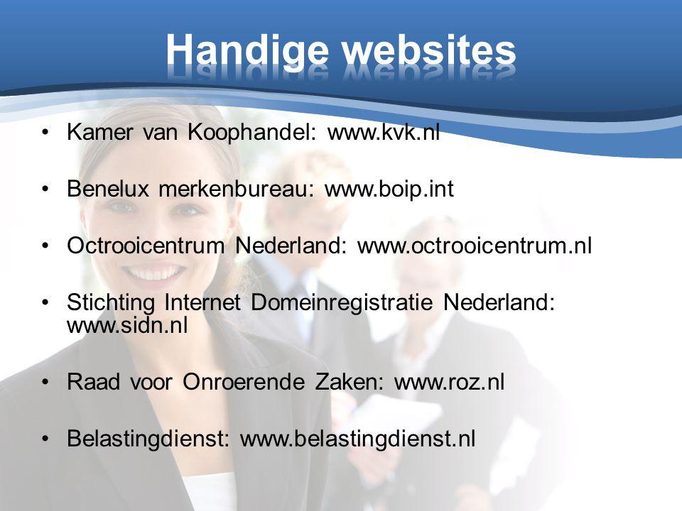 Handige websites Kamer van Koophandel: www.kvk.nl
