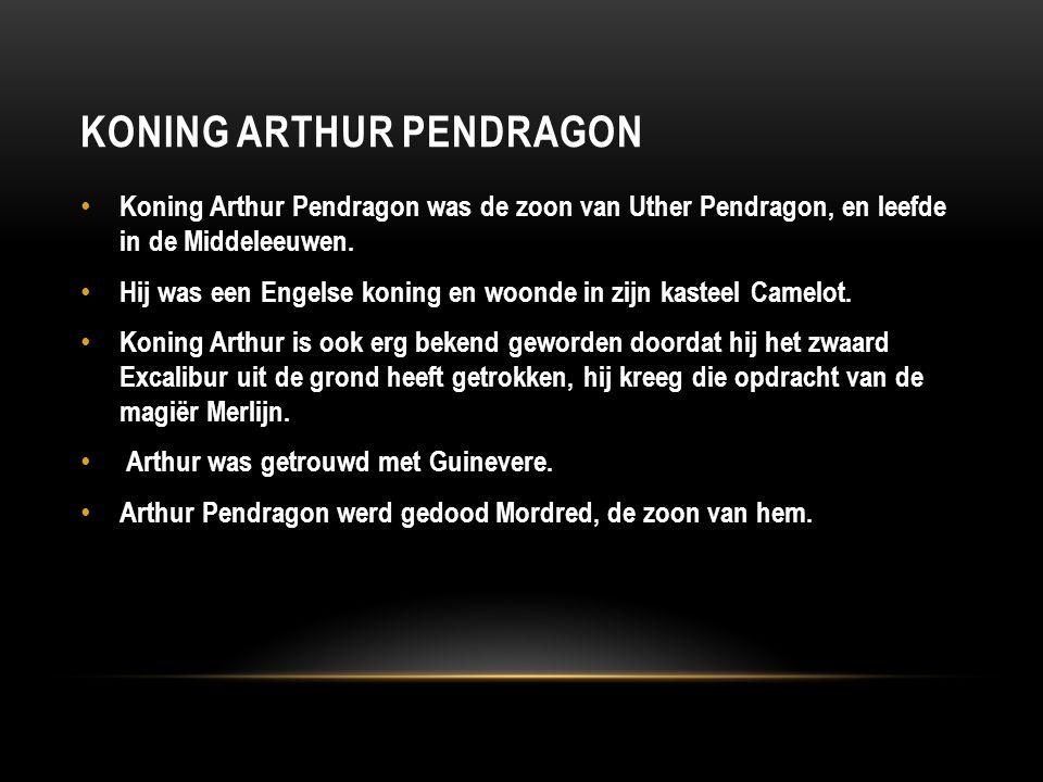 Koning arthur Pendragon
