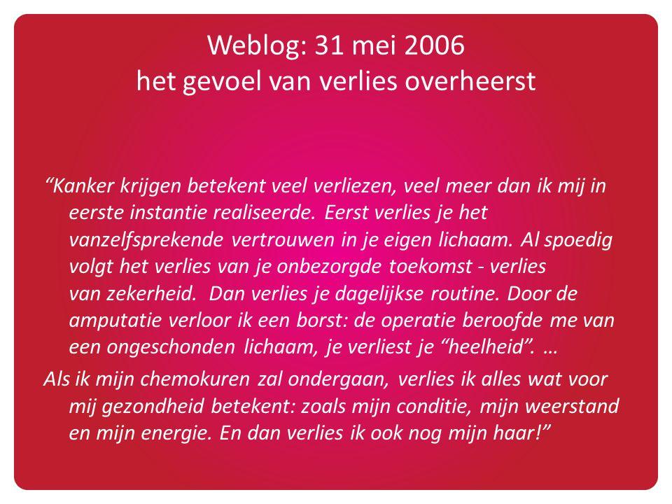 Weblog: 31 mei 2006 het gevoel van verlies overheerst