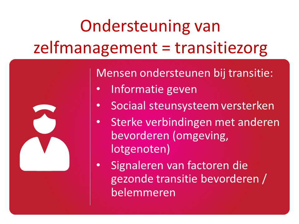 Ondersteuning van zelfmanagement = transitiezorg