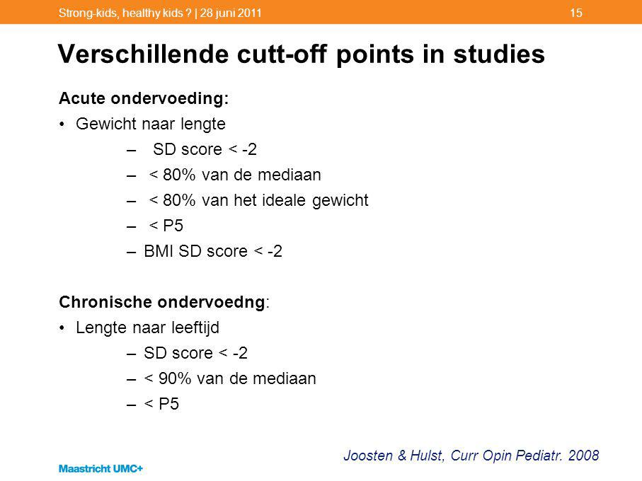 Verschillende cutt-off points in studies