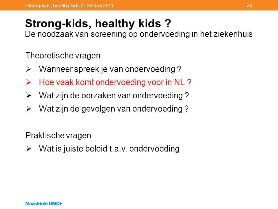 Strong-kids, healthy kids | 28 juni 2011