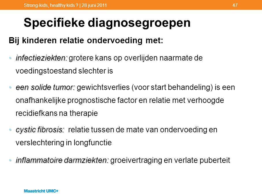 Specifieke diagnosegroepen