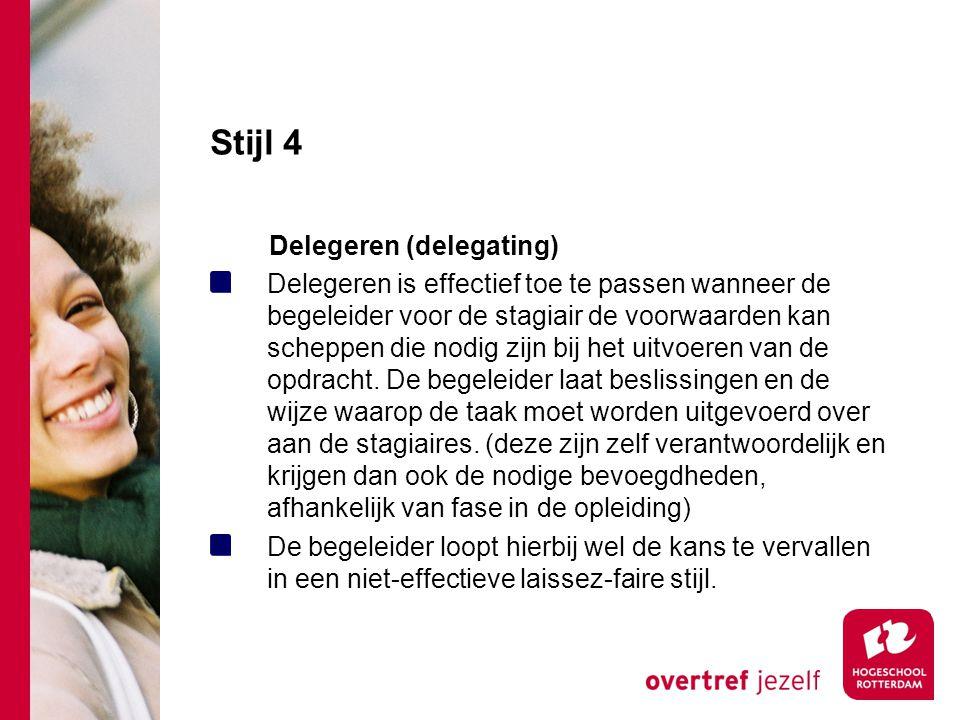 Stijl 4 Delegeren (delegating)