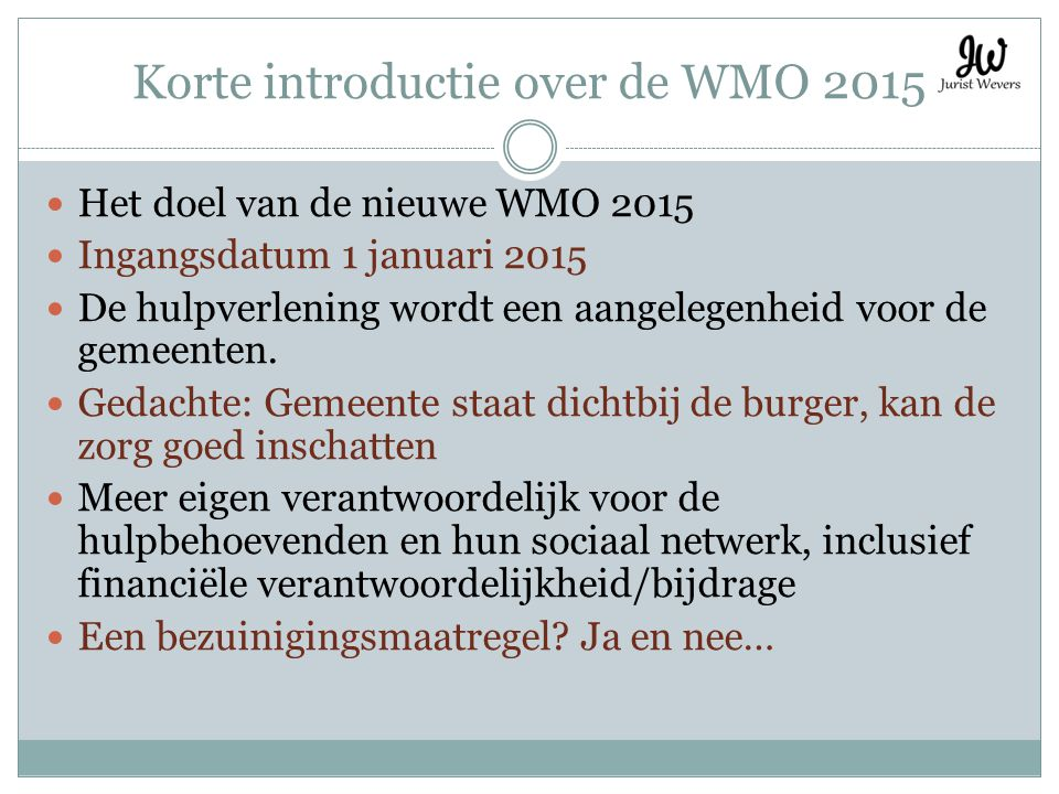 Korte introductie over de WMO 2015