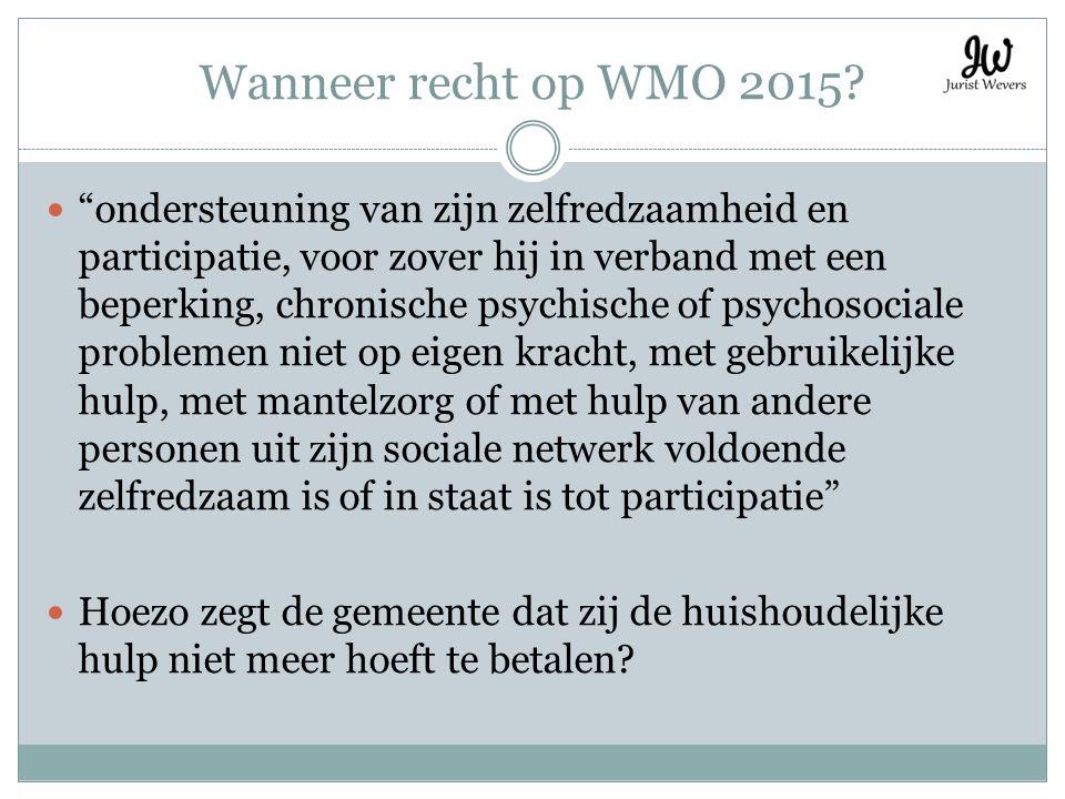 Wanneer recht op WMO 2015