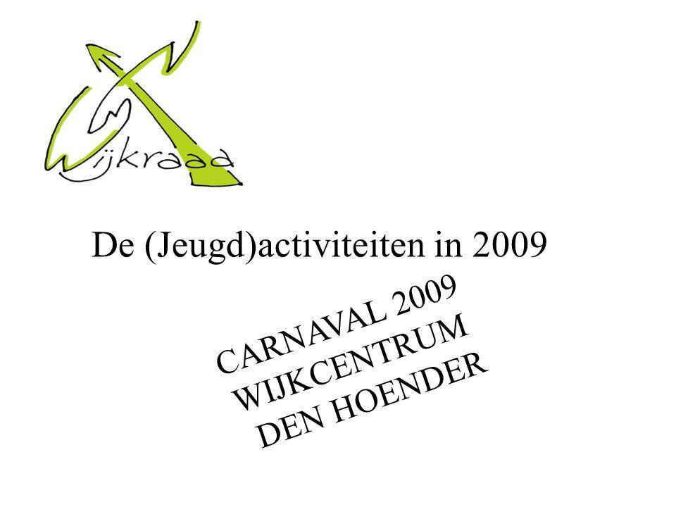 De (Jeugd)activiteiten in 2009