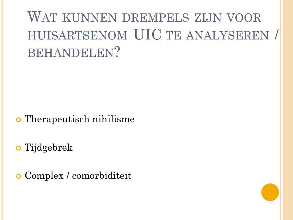 Wat kunnen drempels zijn voor huisartsenom UIC te analyseren / behandelen