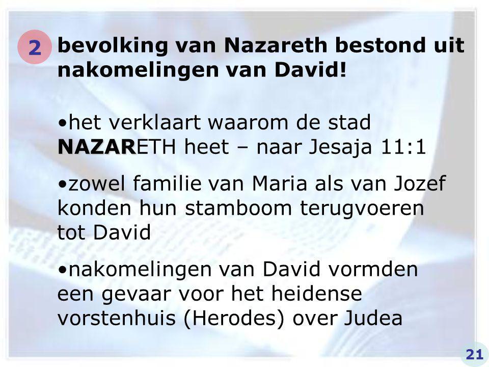 bevolking van Nazareth bestond uit nakomelingen van David!