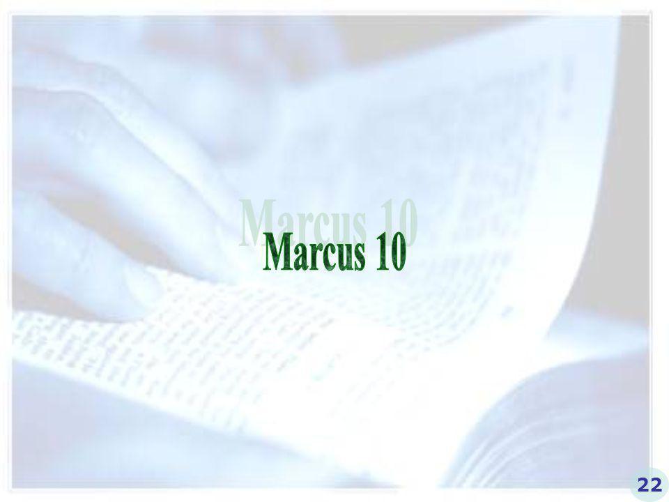 Marcus 10 22