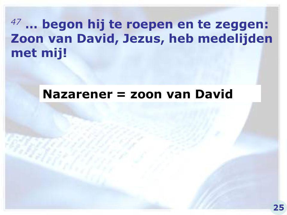 Nazarener = zoon van David