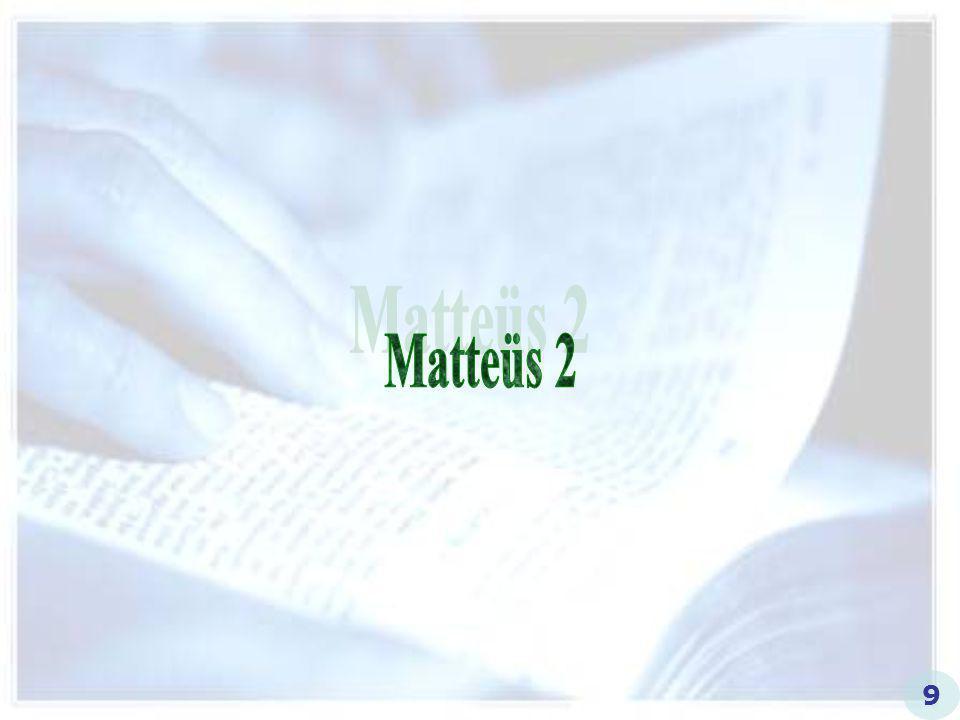 Matteüs 2 9