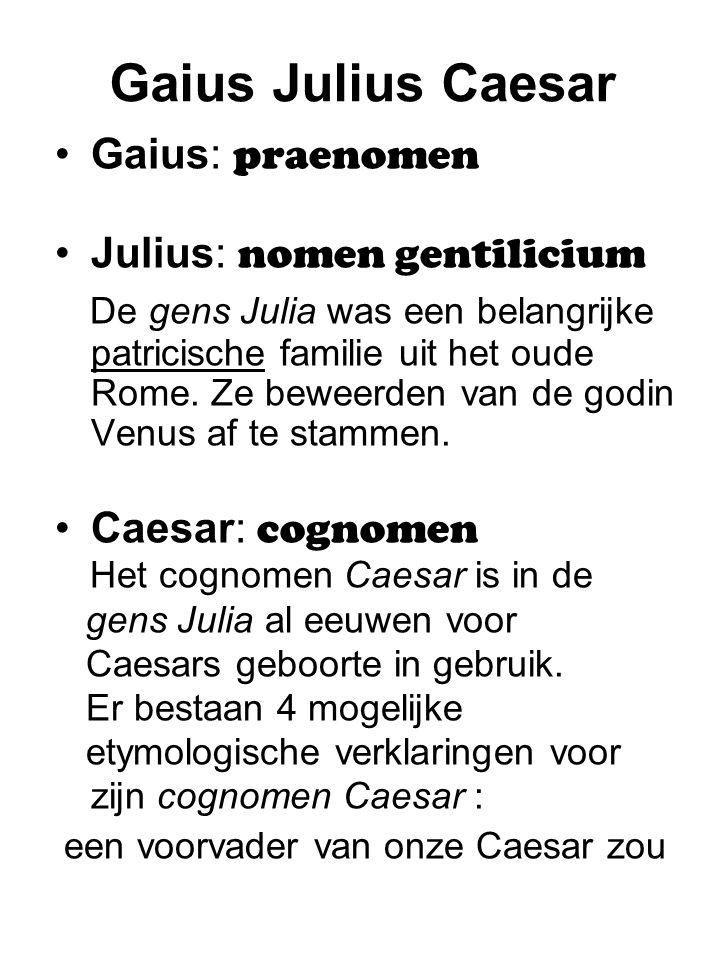 een voorvader van onze Caesar zou