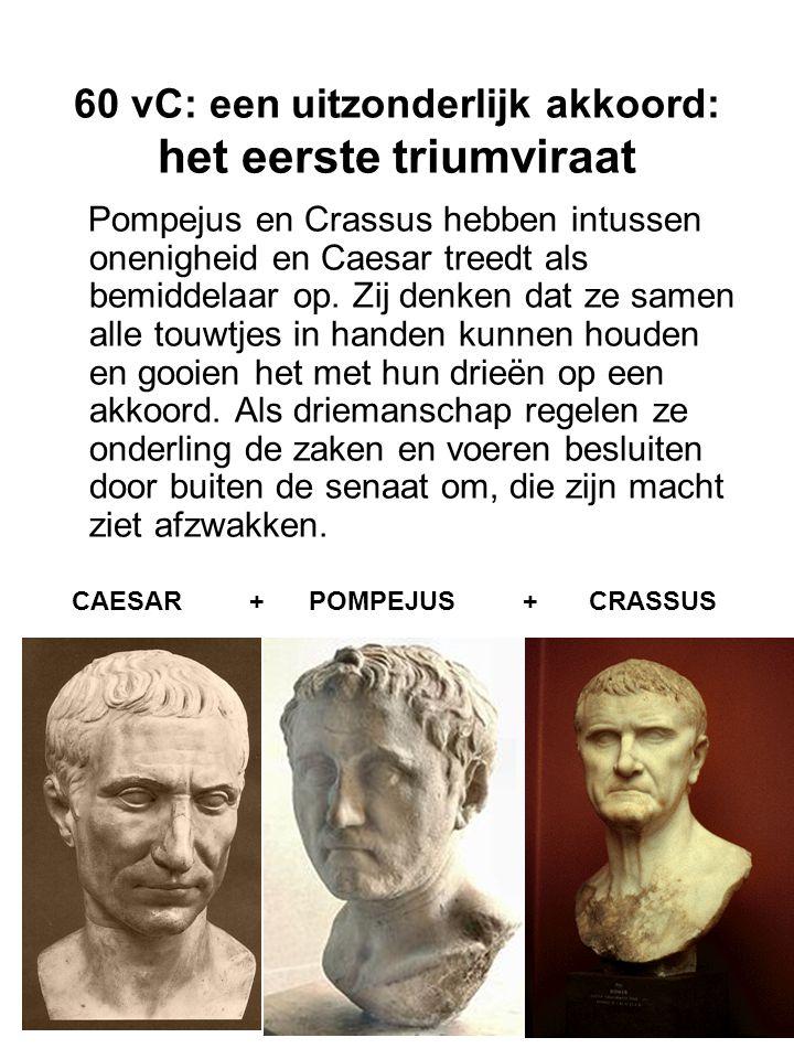 60 vC: een uitzonderlijk akkoord: het eerste triumviraat