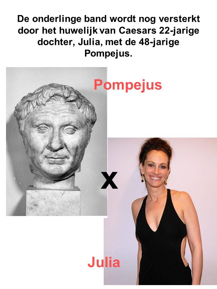 De onderlinge band wordt nog versterkt door het huwelijk van Caesars 22-jarige dochter, Julia, met de 48-jarige Pompejus.