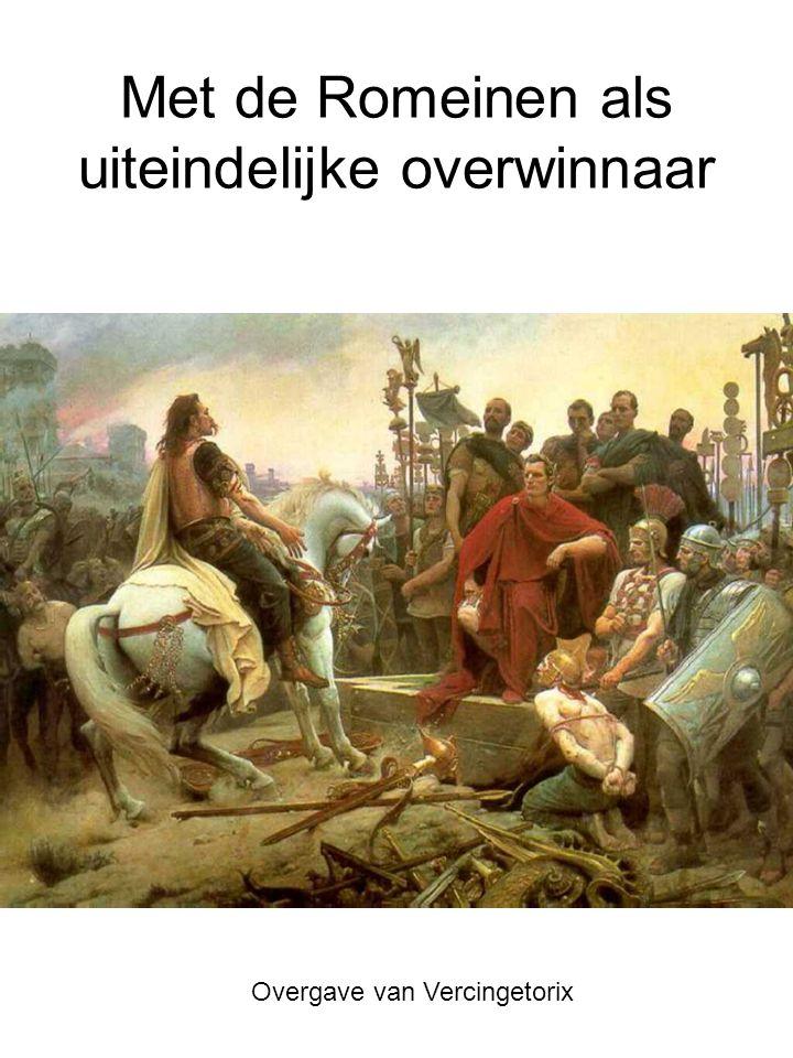Met de Romeinen als uiteindelijke overwinnaar