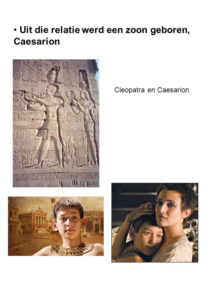 Uit die relatie werd een zoon geboren, Caesarion