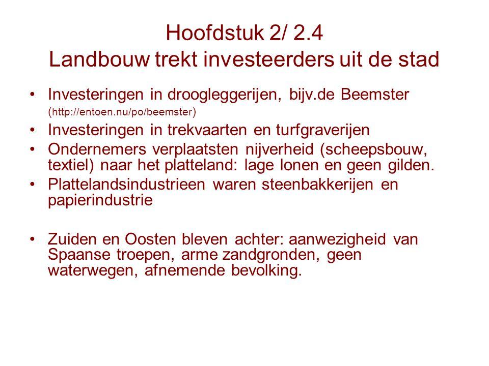 Hoofdstuk 2/ 2.4 Landbouw trekt investeerders uit de stad