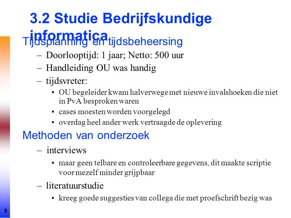 3.2 Studie Bedrijfskundige informatica