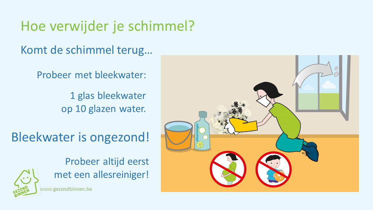Probeer met bleekwater: