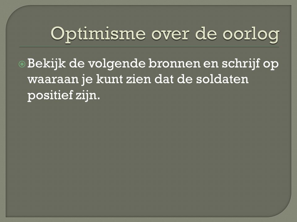 Optimisme over de oorlog