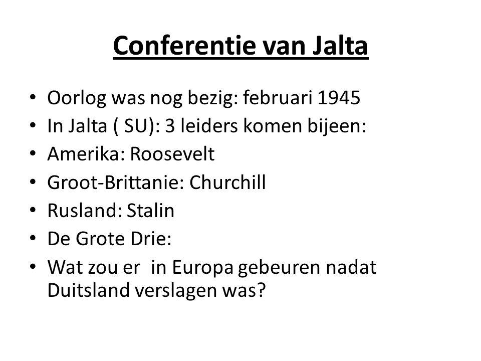 Conferentie van Jalta Oorlog was nog bezig: februari 1945