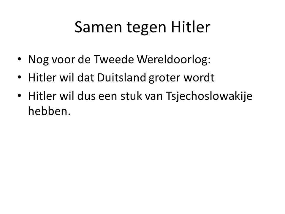 Samen tegen Hitler Nog voor de Tweede Wereldoorlog: