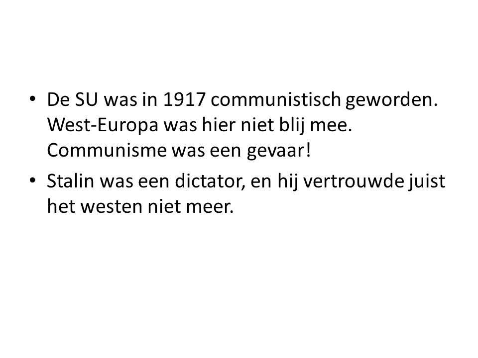 De SU was in 1917 communistisch geworden