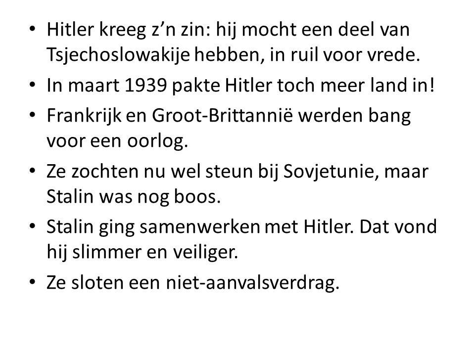 Hitler kreeg z'n zin: hij mocht een deel van Tsjechoslowakije hebben, in ruil voor vrede.