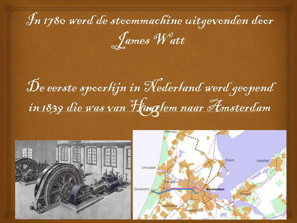 In 1780 werd de stoommachine uitgevonden door James Watt