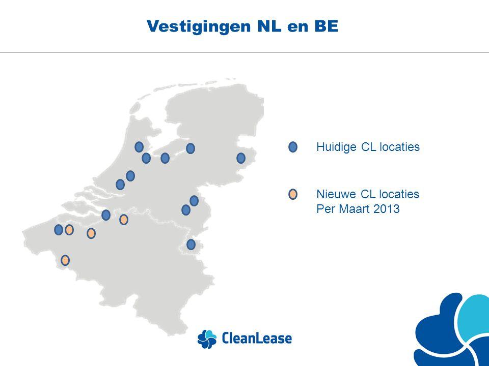 Vestigingen NL en BE Huidige CL locaties Nieuwe CL locaties