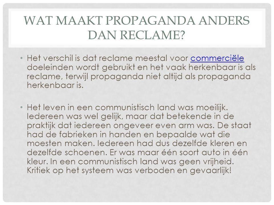 Wat maakt propaganda anders dan reclame