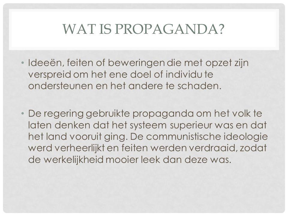 Wat is propaganda Ideeën, feiten of beweringen die met opzet zijn verspreid om het ene doel of individu te ondersteunen en het andere te schaden.