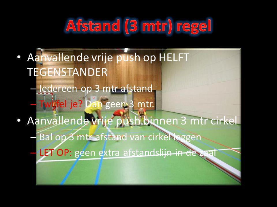 Afstand (3 mtr) regel Aanvallende vrije push op HELFT TEGENSTANDER
