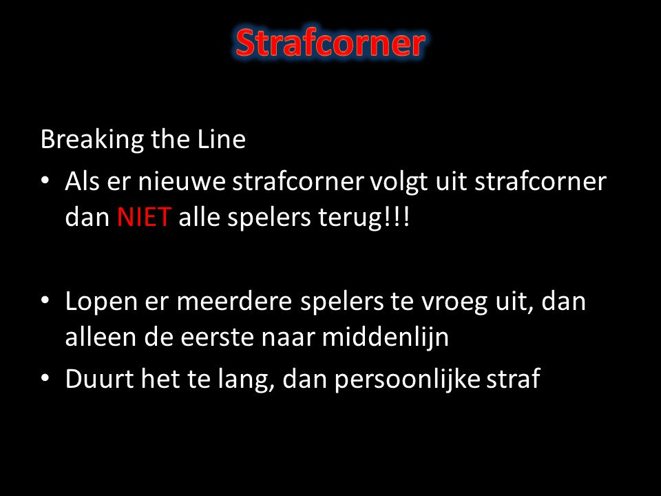 Strafcorner Breaking the Line