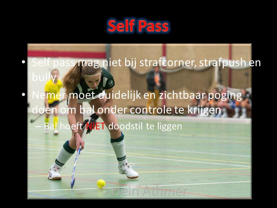 Self Pass Self pass mag niet bij strafcorner, strafpush en bully