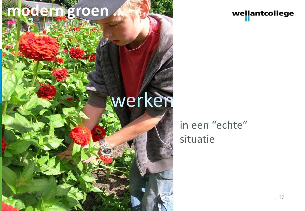 modern groen … werken in een echte situatie
