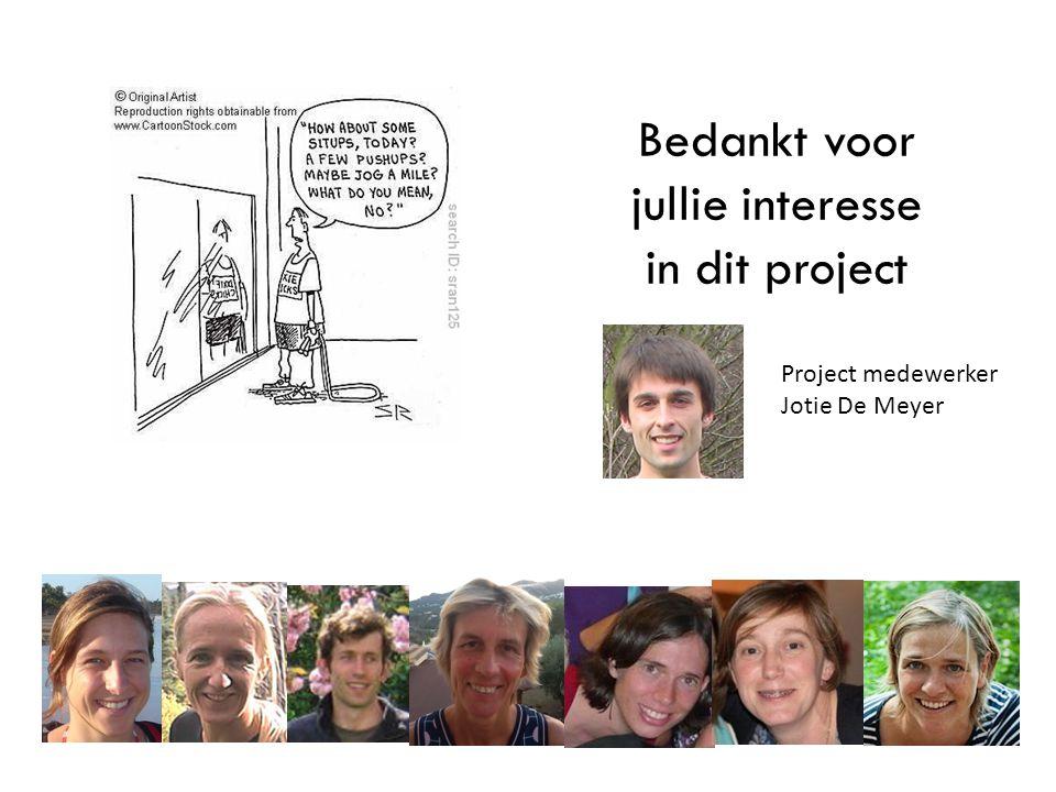 Bedankt voor jullie interesse in dit project