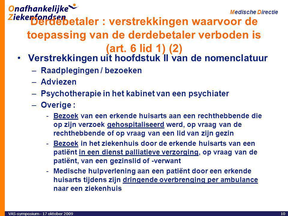 Derdebetaler : verstrekkingen waarvoor de toepassing van de derdebetaler verboden is (art. 6 lid 1) (2)