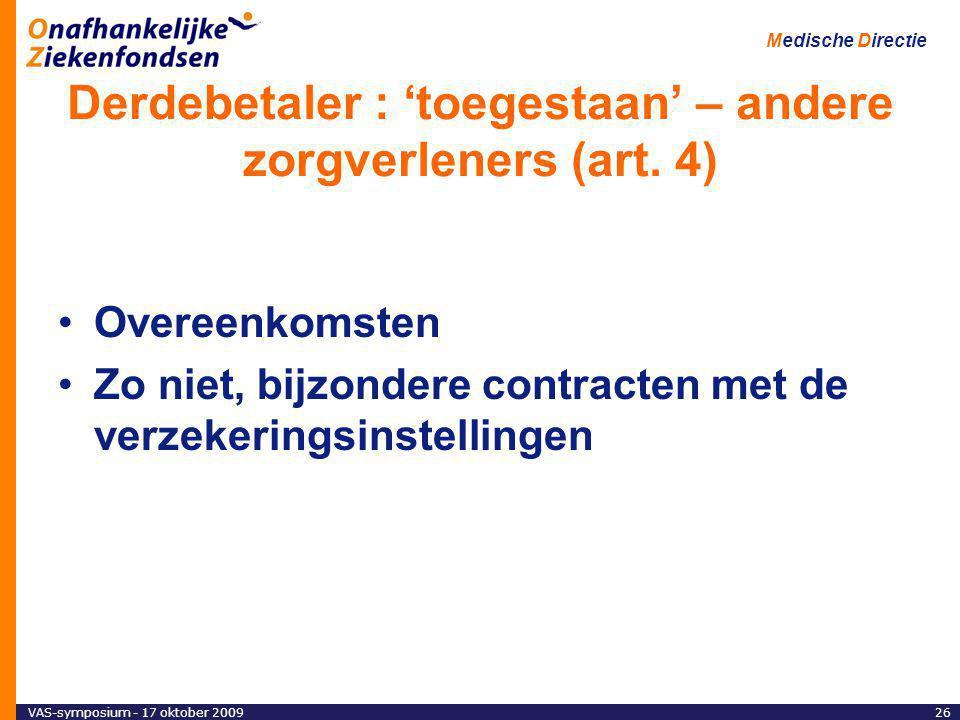 Derdebetaler : 'toegestaan' – andere zorgverleners (art. 4)