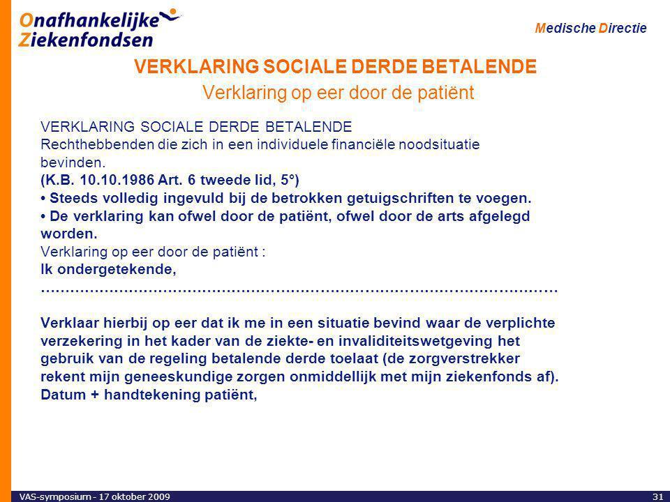 VERKLARING SOCIALE DERDE BETALENDE Verklaring op eer door de patiënt