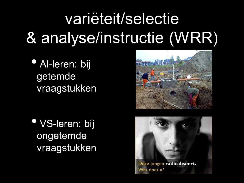 variëteit/selectie & analyse/instructie (WRR)